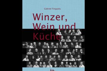Winzer, Wein und Küche Band 2